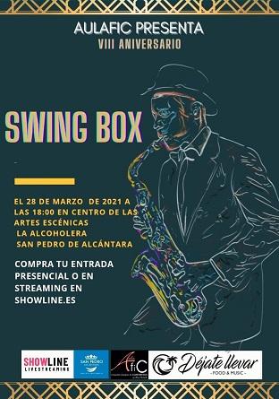 Hoy Swing Box en el Centro de Artes Escenicas La Alcoholera